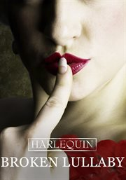Harlequin collector's set : a change of place, Broken lullaby, Treacherous beauties, Another woman. Volume 1 cover image