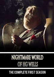 The nightmare worlds of H.G. Wells,. Season 1 cover image