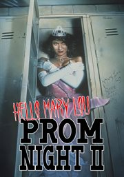 Hello Mary Lou. Prom night II cover image