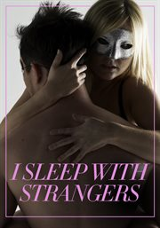 I Sleep With Strangers