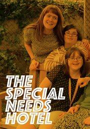 Special Needs Hotel - Season 1