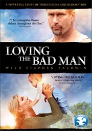 Loving the bad man cover image