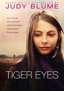 Tiger Eyes / Willa Holland