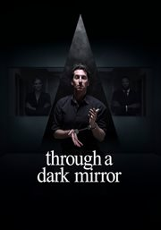 Through A Dark Mirror