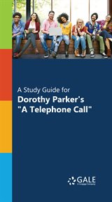 "A study guide for dorothy parker's ""a telephone call"" cover image"