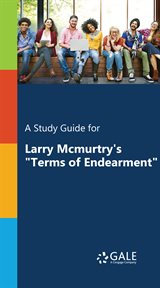 "A study guide for larry mcmurtry's ""terms of endearment"" cover image"