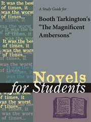 "A Study Guide for Booth Tarkington's ""the Magnificent Ambersons"""