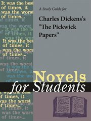 """A Study Guide for Charles Dickens' """"the Pickwick Papers"""""""