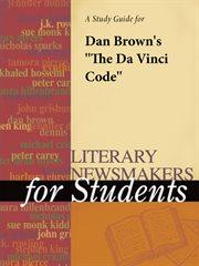 A Study Guide for Dan Brown's the Da Vinci Code
