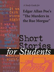 "A Study Guide for Edgar Allan Poe's ""the Murders in the Rue Morgue"""