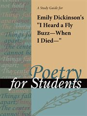 "A Study Guide for Emily Dickinson's ""i Heard A Fly Buzz-when I Died-"""