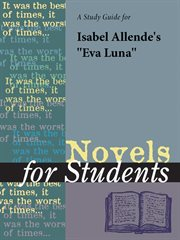 A Study Guide for Isabel Allende's Eva Luna