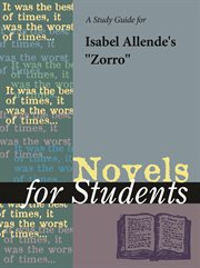 "A Study Guide for Isabel Allende's ""zorro"""