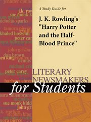 A Study Guide for J.k. Rowling's Harry Potter and the Half-blood Prince