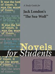 "A Study Guide for Jack London's ""the Sea Wolf"""