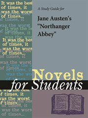 "A Study Guide for Jane Austen's ""northanger Abbey"""