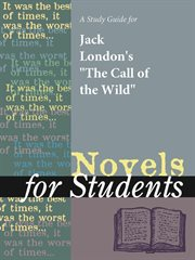 "A Study Guide for Jack London's ""the Call of the Wild"""