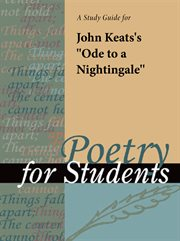 """A Study Guide for John Keat's """"ode to A Nightingale"""""""
