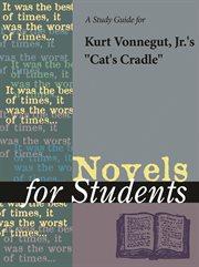 """A Study Guide for Kurt Vonnegut's """"cat's Cradle"""""""