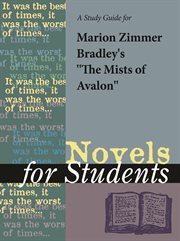 "A Study Guide for Marion Zimmer Bradley's ""the Mists of Avalon"""
