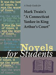"""A Study Guide for Mark Twain's """"a Connecticut Yankee in King Arthur's Court"""""""