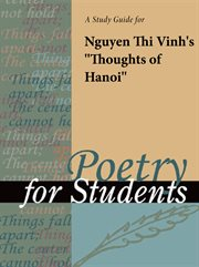"A Study Guide for Nguyen Thi Vinh's ""thoughts of Hanoi"""