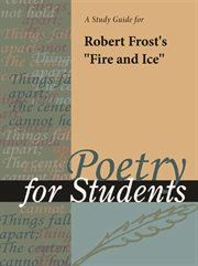 """A Study Guide for Robert Frost's """"fire and Ice"""""""