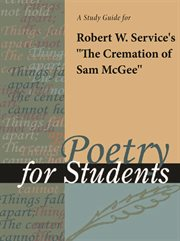 """A Study Guide for Robert Service's """"the Cremation of Sam Mcgee"""""""
