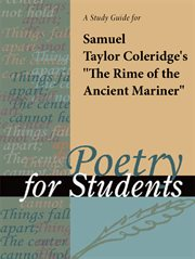 """A Study Guide for Samuel Taylor Coleridge's """"the Rime of the Ancient Mariner"""""""