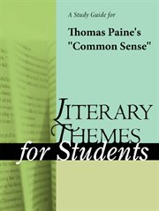 A Study Guide for Thomas Paine's Common Sense