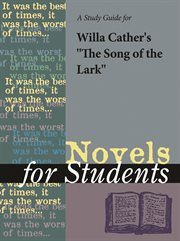 "A Study Guide for Willa Cather's ""the Song of the Lark"""