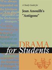 A Study Guide for Sophocles's Antigone