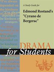 A Study Guide for Edmond Rostand's Cyrano De Bergerac