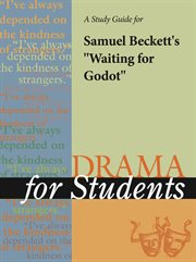 A Study Guide for Samuel Beckett's Waiting for Godot