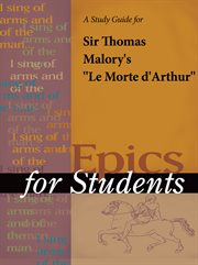 A Study Guide for Sir Thomas Malory's Le Morte D'arthur