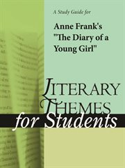 A Study Guide to Anne Frank's the Diary of A Young Girl