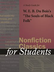 A Study Guide to W.e.b. Dubois's the Souls of Black Folk