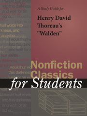 A Study Guide for Henry David Thoreau's Walden and Other Writings