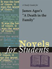 A Study Guide for James Agee's A Death in the Family