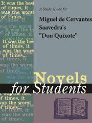 A Study Guide for Miguelde Cervantes's Don Quixote