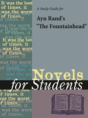A Study Guide for Ayn Rand's the Fountainhead
