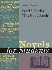 A Study Guide for Pearl S. Buck's the Good Earth