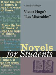 A Study Guide for Victor Hugo's Les Miserables