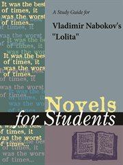 A Study Guide for Vladimir Nabokov's Lolita