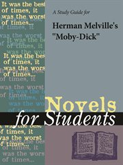 A Study Guide for Herman Melville's Moby Dick