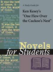 A Study Guide for Ken Kesey's One Flew Over the Cuckoo's Nest