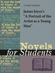 A Study Guide for James Joyce's A Portrait of the Artist as A Young Man