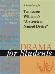 A Study Guide for Tennessee Williams's A Streetcar Named Desire