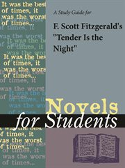 A Study Guide for F. Scott Fitzgerald's Tender Is the Night