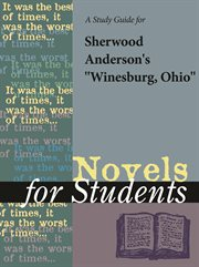 A Study Guide for Sherwood Anderson's Winesburg